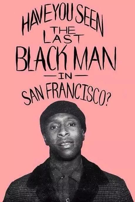 旧金山的最后一个黑人