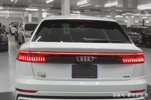 新款奥迪q8:它的外观大气 内饰豪华 它的车尾灯看着很不错,而且车