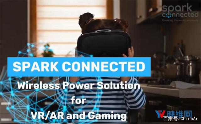 Spark Connected发布 VR/AR专用无线充电方案 AR资讯