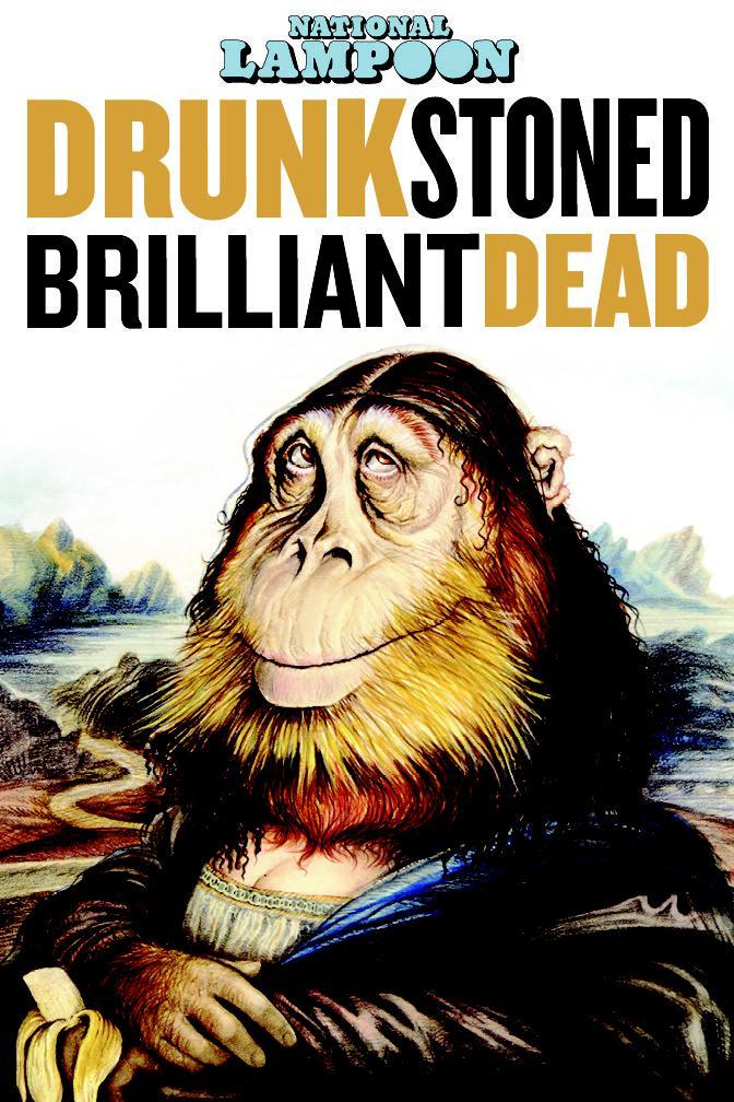 悠悠MP4_MP4电影下载_喝得酩酊大醉的辉煌死:国家讽刺的故事 National.Lampoon.Drunk.Stoned.Brilliant.Dead.2015.DOCU.1080p.