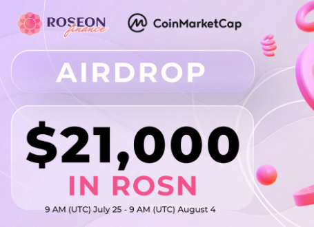 Roseon Finance 通过 CoinMarketCap 赠送 21,000 美元的ROSN代币空投