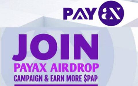 Payax支付协议,推特电报任务空投200个PAP代币,价值40美金,邀请1人送20币。