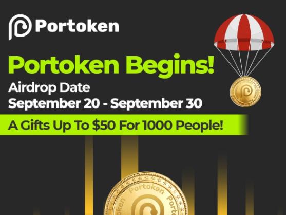 Portuma:随机抽选1000幸运者,每人赠送价值50$的代币空投!